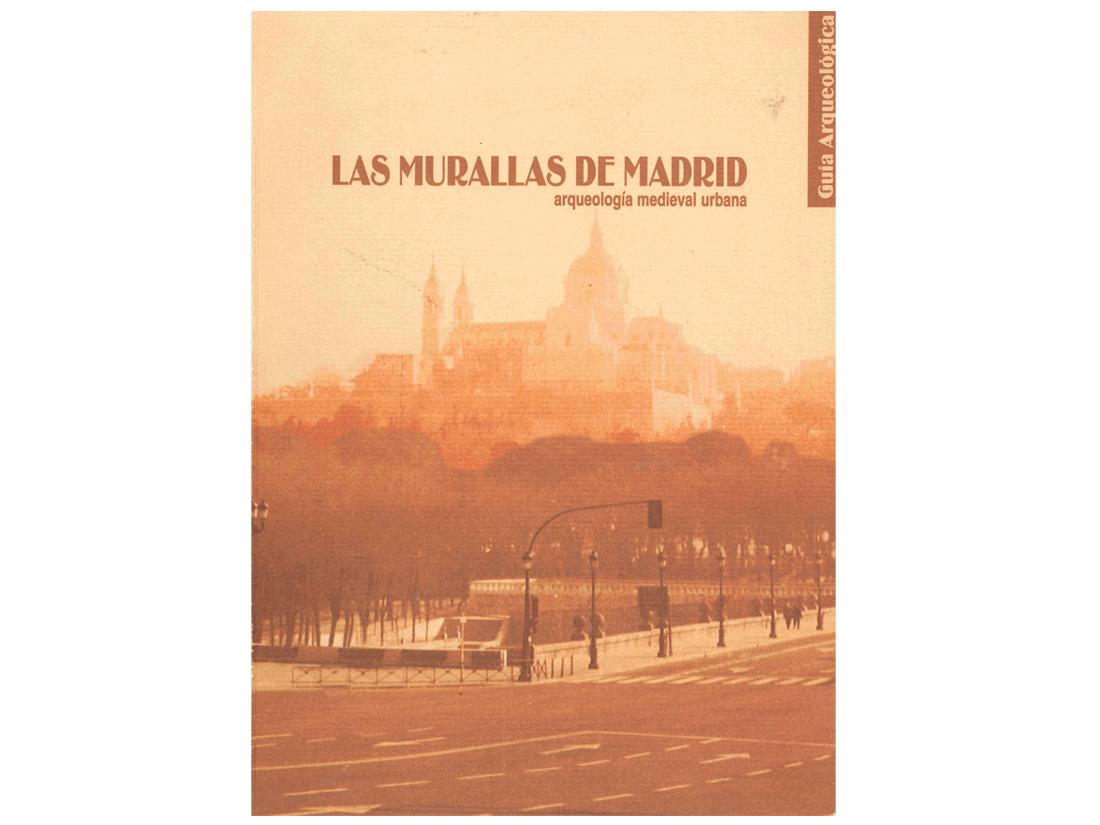 Guía de las murallas de Madrid